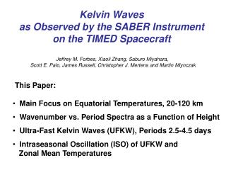 Kelvin Waves  as Observed by the SABER Instrument  on the TIMED Spacecraft