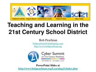 Teaching and Learning in the 21st Century School District