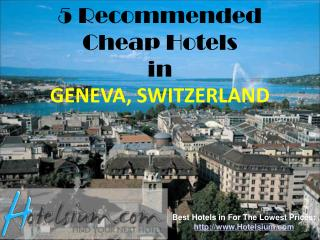 5 Recommended Cheap Hotels in Geneva