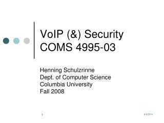 VoIP (&) Security COMS 4995-03