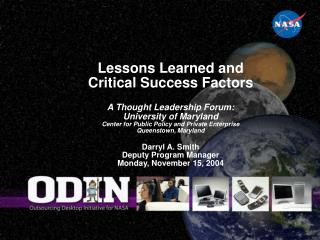 Lessons Learned and  Critical Success Factors  A Thought Leadership Forum:  University of Maryland Center for Public Pol