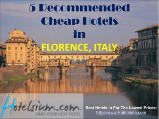 Florence - 5 Recommended Cheap Hotels