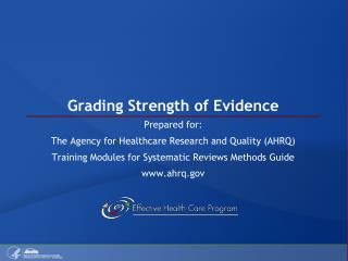 Grading Strength of Evidence