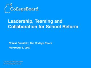 Leadership, Teaming and Collaboration for School Reform