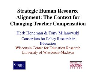 Strategic Human Resource Alignment: The Context for Changing Teacher Compensation