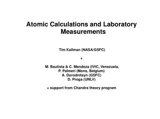 Atomic Calculations and Laboratory Measurements