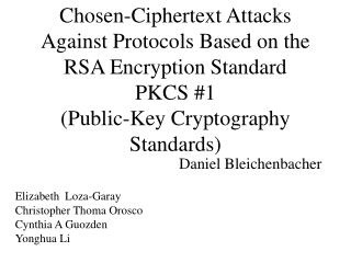 Chosen-Ciphertext Attacks Against Protocols Based on the RSA Encryption Standard PKCS 1 Public-Key Cryptography Standard