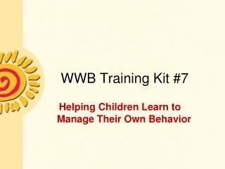 WWB Training Kit #7