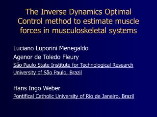 The Inverse Dynamics Optimal Control method to estimate muscle forces in musculoskeletal systems