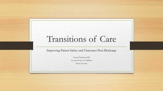 CARE TRANSITIONS BETWEEN PROVIDERS TO IMPROVE  HOSPITALIZATION RATES