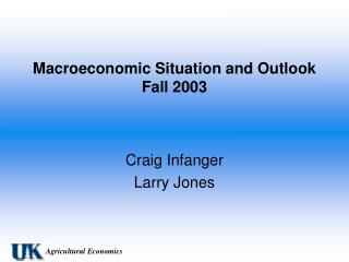 Macroeconomic Situation and Outlook Fall 2003