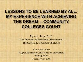 Lessons to be learned by all: My experience with Achieving the Dream -- Community Colleges Count