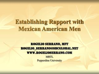 Establishing Rapport with Mexican American Men