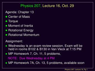 Physics 207,  Lecture 16, Oct. 29