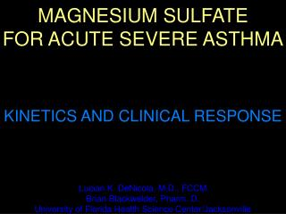 MAGNESIUM SULFATE FOR ACUTE SEVERE ASTHMA