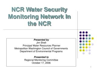 NCR Water Security Monitoring Network In the NCR