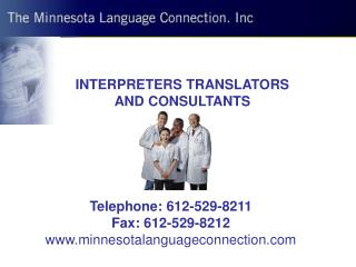INTERPRETERS TRANSLATORS AND CONSULTANTS