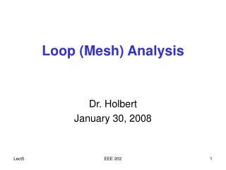 Loop (Mesh) Analysis