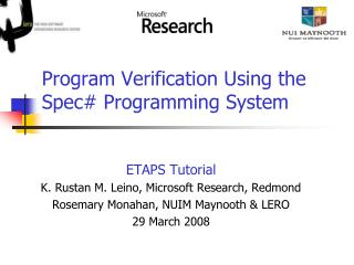 Program Verification Using the Spec# Programming System
