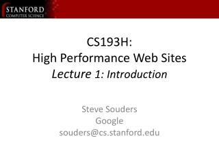 CS193H: High Performance Web Sites Lecture  1: Introduction