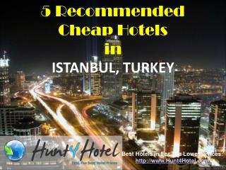 Istanbul - 5 Recommended Cheap Hotels