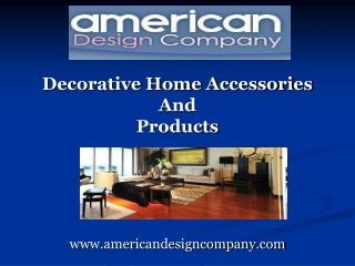 decorative home accessories and products