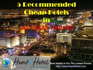 Las Vegas - 5 Recommended Cheap Hotels
