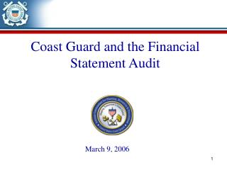 Coast Guard and the Financial Statement Audit