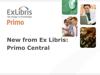 New from Ex Libris:  Primo Central