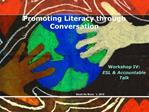 Promoting Literacy through Conversation