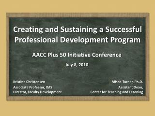 Creating  and Sustaining a Successful Professional Development Program