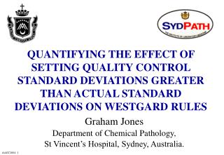 QUANTIFYING THE EFFECT OF SETTING QUALITY CONTROL STANDARD DEVIATIONS GREATER THAN ACTUAL STANDARD DEVIATIONS ON WESTGAR