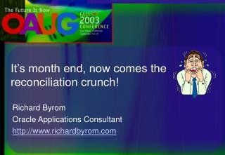 It's month end, now comes the reconciliation crunch!