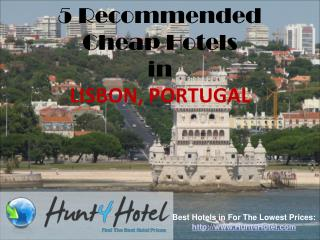 Lisbon - 5 Recommended Cheap Hotels