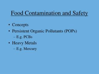 Food Contamination and Safety