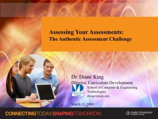 Assessing Your Assessments:  The Authentic Assessment Challenge