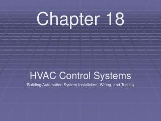 HVAC Control Systems  Building Automation System Installation, Wiring, and Testing
