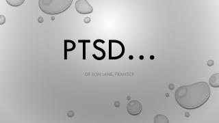 PTSD…