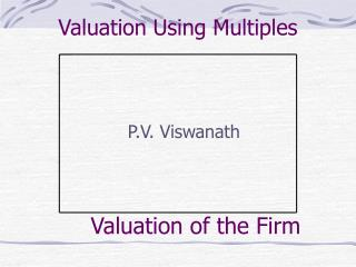 Valuation Using Multiples