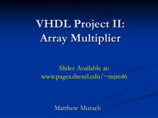 VHDL Project II: Array Multiplier