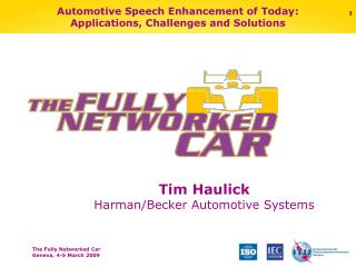 Automotive Speech Enhancement of Today: Applications, Challenges and Solutions