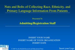 Presented To Admitting/Registration Staff