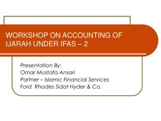 WORKSHOP ON ACCOUNTING OF IJARAH UNDER IFAS – 2