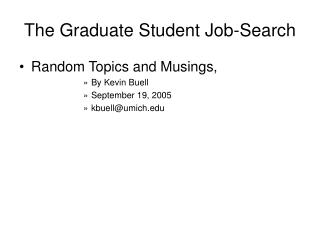 The Graduate Student Job-Search