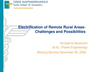 Electrification of Remote Rural Areas- Challenges and Possibilities