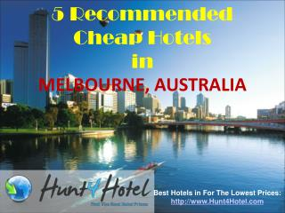 Melbourne - 5 Recommended Cheap Hotels