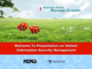 Welcome To Presentation on Holistic Information Security Management