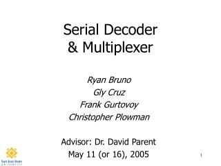 Serial Decoder & Multiplexer