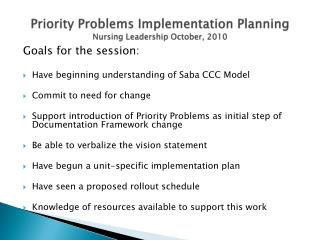 Priority Problems Implementation Planning Nursing Leadership October, 2010