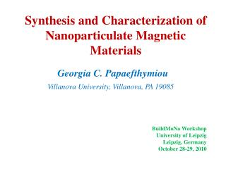 Synthesis and Characterization of Nanoparticulate Magnetic Materials